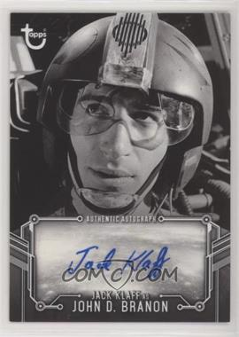 2018 Topps Star Wars Black and White - Autographs #JAKL - Jack Klaff as John D. Branon