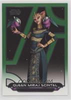 Queen Miraj Scintel /199