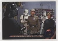 Luke Skywalker surrenders to Darth Vader #/99