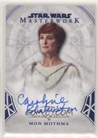 Caroline Blakiston as Mon Mothma #/99
