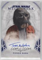 Tom Wilton as Ponda Baba #/99