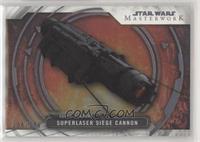 Superlaser Siege Cannon #/299