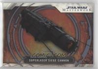 Superlaser Siege Cannon /299