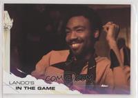 Lando's in the Game