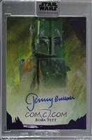 Jeremy Bulloch as Boba Fett [Uncirculated] #/10