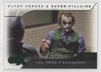 The Dark Knight - The Joker's Philosophy #/30