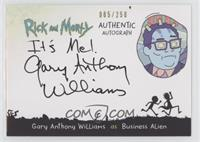 Gary Anthony Williams as Business Alien #/250