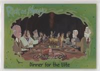 Dinner for the Elite