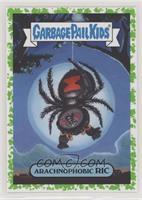 Arachnophobic Ric