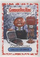 Grilled George #/75