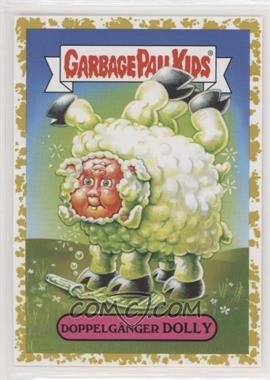 2019 Topps Garbage Pail Kids: We Hate the '90s - '90s Politics & News Sticker - Fools Gold #8a - DOPPELGÄNGER DOLLY /50