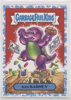 Bad Barney #/99