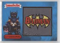 BAT EMMANUEL - BADMAN #/50