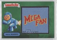 MEGA MANNY - MEGA FAN #/50
