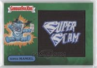 SUPER  MANUEL - SUPERSCAM [EX to NM] #/50