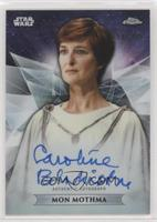 Caroline Blakiston as Mon Mothma #/199