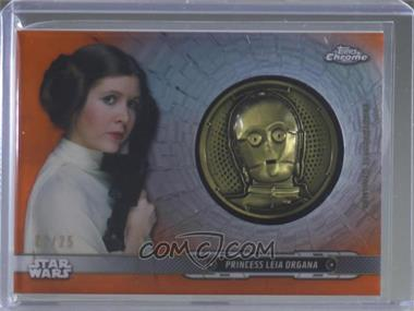 2019 Topps Star Wars Chrome Legacy - Droid Commemorative Medallion - Orange #DC-CP - Princess Leia Organa /25 [EX to NM]