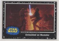 Unleashed on Mustafar #/199