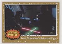 Luke Skywalker's Reluctant Flight #/25