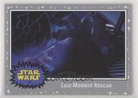 Last-Moment Rescue