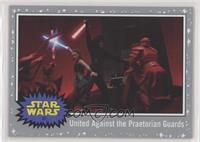 United Against eh Praetorian Guards