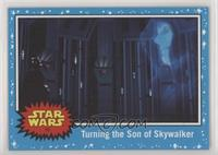 Turning the Son of Skywalker