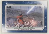 Luke Versus the Walker