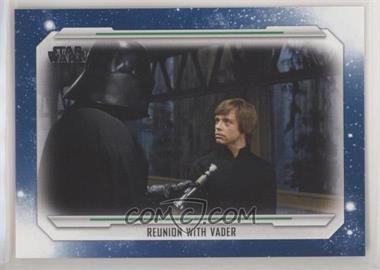 2019 Topps Star Wars Skywalker Saga - [Base] - Blue #75 - Reunion with Vader