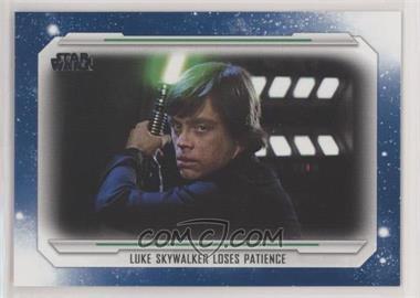 2019 Topps Star Wars Skywalker Saga - [Base] - Blue #78 - Luke Skywalker loses Patience