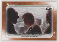 Trouble at the Cantina