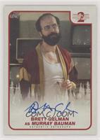 Brett Gelman as Murray Bauman