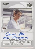 Caroline Bliss as Miss Moneypenny
