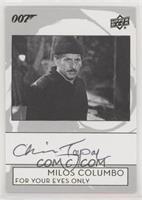 Chaim Topol as Milos Columbo