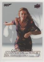 Cassandra Harris as Countess Lisl von Schlaf