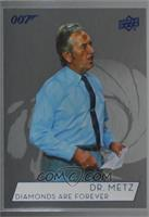 Joseph Furst as Dr. Metz