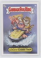 Gangsta' Garretson