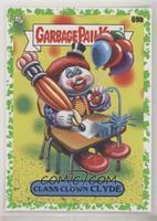 Class Clown Clyde