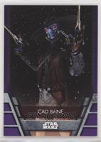 Cad Bane #/99
