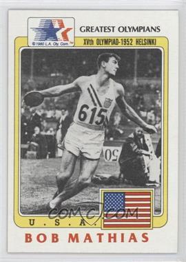 1983 History's Greatest Olympians - [Base] #59 - Bob Mathias