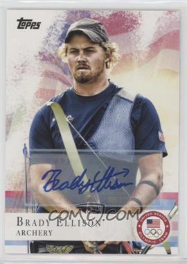 2012 Topps U.S. Olympic Team and Olympic Hopefuls - [Base] - Autographs [Autographed] #25 - Brady Ellison