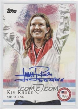 2012 Topps U.S. Olympic Team and Olympic Hopefuls - [Base] - Autographs [Autographed] #37 - Kim Rhode