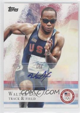 2012 Topps U.S. Olympic Team and Olympic Hopefuls - [Base] - Autographs [Autographed] #4 - Walter Dix