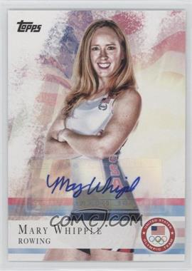 2012 Topps U.S. Olympic Team and Olympic Hopefuls - [Base] - Autographs [Autographed] #7 - Mary Whipple