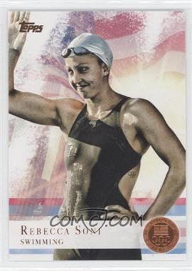2012 Topps U.S. Olympic Team and Olympic Hopefuls - [Base] - Bronze #26 - Rebecca Soni