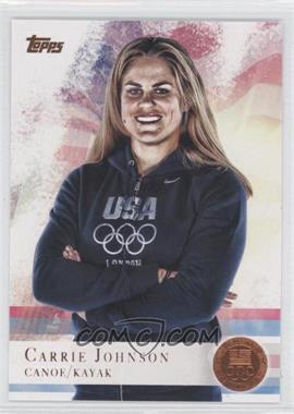 2012 Topps U.S. Olympic Team and Olympic Hopefuls - [Base] - Bronze #74 - Carrie Johnson