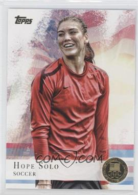 2012 Topps U.S. Olympic Team and Olympic Hopefuls - [Base] - Gold #50 - Hope Solo