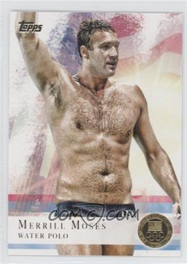 2012 Topps U.S. Olympic Team and Olympic Hopefuls - [Base] - Gold #82 - Merrill Moses