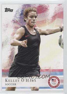 2012 Topps U.S. Olympic Team and Olympic Hopefuls - [Base] #61 - Kelley O'Hara