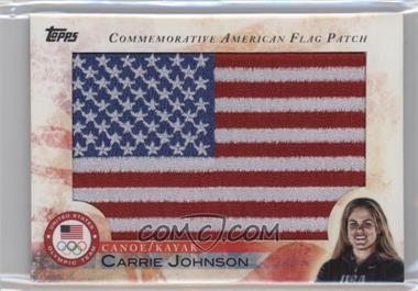 2012 Topps U.S. Olympic Team and Olympic Hopefuls - Commemorative American Flag Patch #FLP-CJO - Carrie Johnson