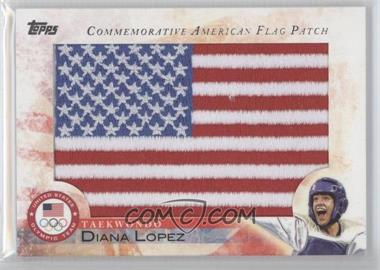 2012 Topps U.S. Olympic Team and Olympic Hopefuls - Commemorative American Flag Patch #FLP-DLO - Diana Lopez